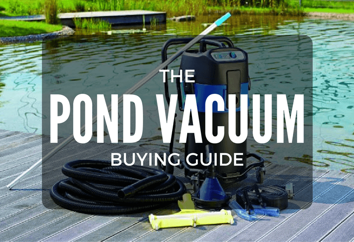 Pond Vacuum Cleaner Buying Guide